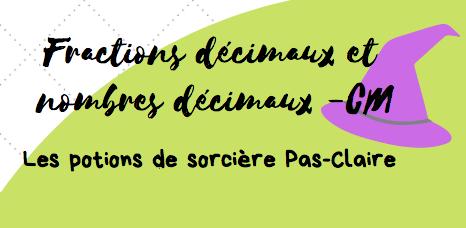 De Fractions Decimales A Nombres Decimaux Cm Maitresse De La Foret